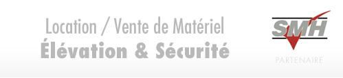 Location / Vente de Matériel Élévation & Sécurité